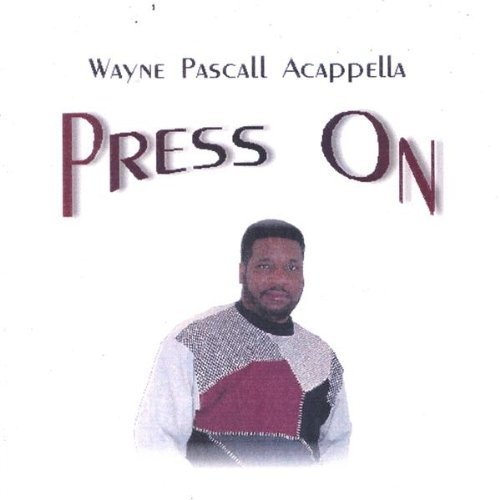 press-on-by-pascall-wayne-acappella-2006-08-15