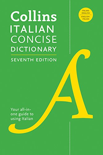 Collins Italian Concise Dictionary, 7th Edition: Completely Updated and Revised por Harpercollins Publishers