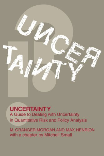 Uncertainty: A Guide to Dealing with Uncertainty in Quantitative Risk and Policy Analysis (English Edition)