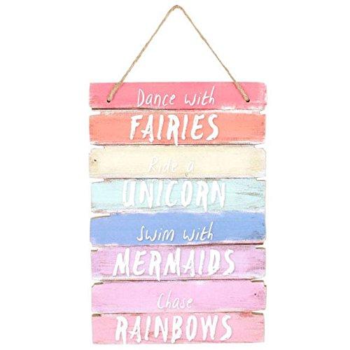 Holz Wandschild 'Dance mit Feen, Ride a unicorn, Schwimmen mit Meerjungfrauen, Chase Rainbows'