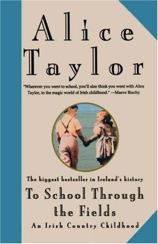 To School Through the Fields: An Irish Country Childhood