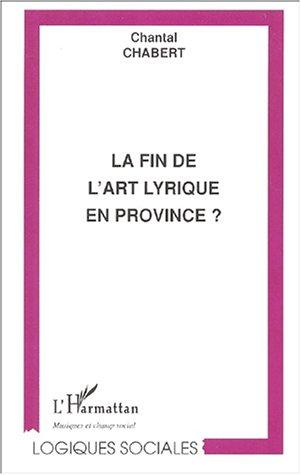 La fin de l'art lyrique en provence