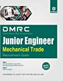 DMRC (Delhi Metro Rail Corporation) Junior Engineer Mechanical Trade Recruitment Exam