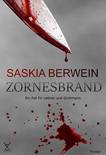 Buchseite und Rezensionen zu 'Zornesbrand (Ein Fall für Leitner & Grohmann)' von Saskia Berwein