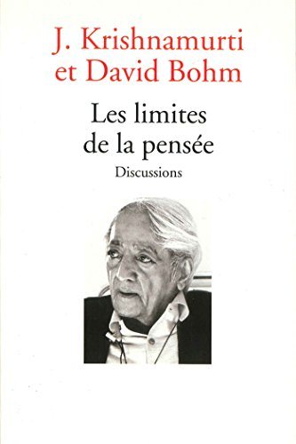 Les limites de la pensée : Discussions (Essais - Documents)