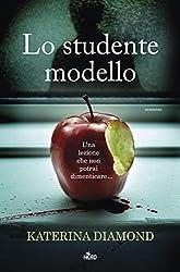 Lo studente modello (Italian Edition)