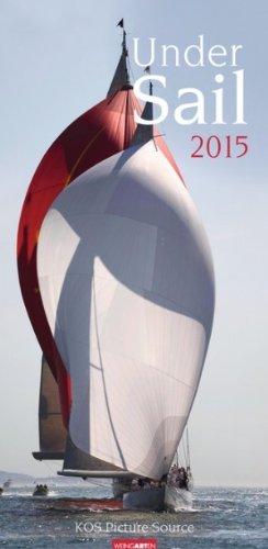Kalender 2015 Under Sail Segelkalender Wandkalender 33,0 x 67,5 cm