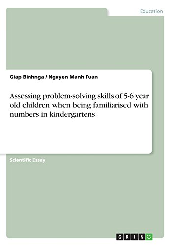 Assessing problem-solving skills of 5-6 year old children when being familiarised with numbers in kindergartens