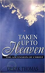 Taken Up to Heaven: Ascension of Christ