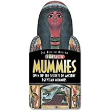 Fantastic Mummies: Open Up the Secrets of Ancient Egyptian Mummies