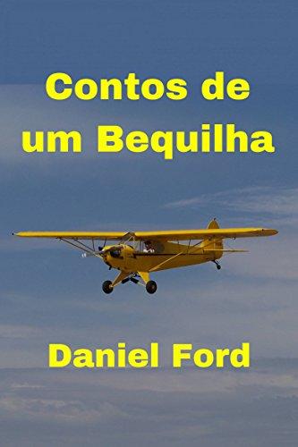 Contos de um Bequilha (Portuguese Edition) por Daniel Ford