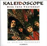 Songtexte von Kaleidoscope - Dive Into Yesterday