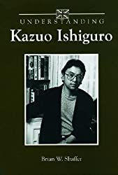 Understanding Kazuo Ishiguro (Understanding Contemporary British Literature)