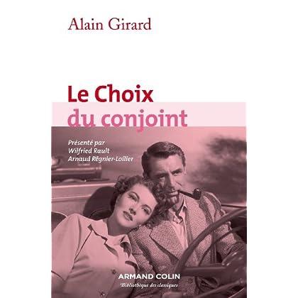 Le Choix du conjoint: Une enquête psycho-sociologique en France