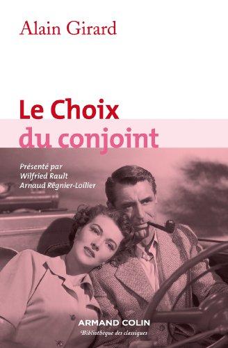 Le Choix du conjoint: Une enquête psycho-sociologique en France par Alain Girard