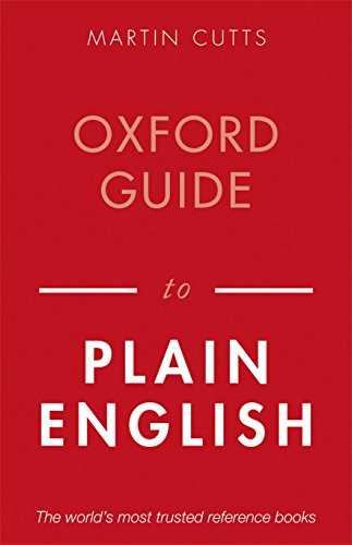 Oxford Guide to Plain English (Oxford Paperback Reference)