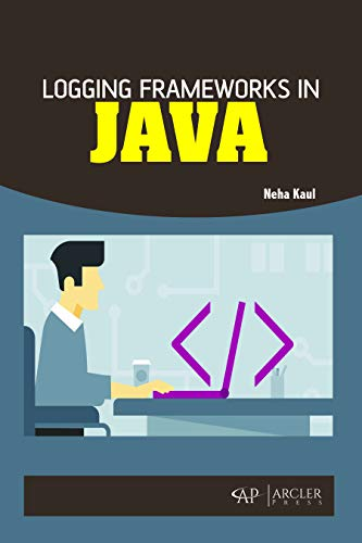 Logging Frameworks in Java
