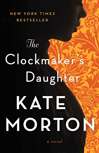The Clockmaker's Daughter: A Novel -