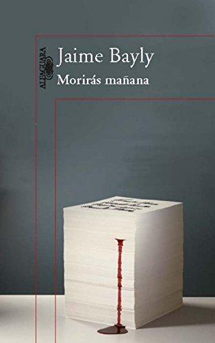 Morirás mañana (trilogía) (LITERATURAS) por Jaime Bayly