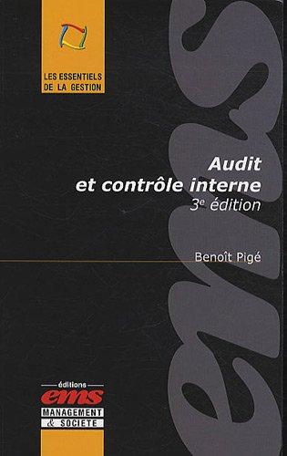 Audit et contrôle interne par Benoît Pigé