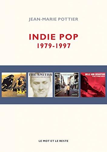 Indie pop : 1979-1997