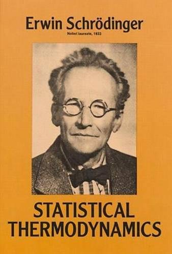 Statistical Thermodynamics (Dover Books on Physics) por Erwin Schrodinger