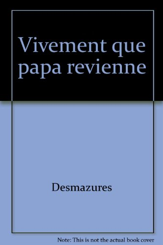 "<a href=""/node/303"">Vivement que papa revienne</a>"