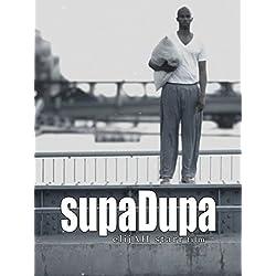 SupaDupa [OV]