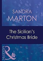 The Sicilian's Christmas Bride (Mills & Boon Modern) (Christmas, Book 31)