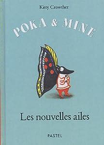 """Afficher """"Poka & Mine<br /> Les nouvelles ailes"""""""