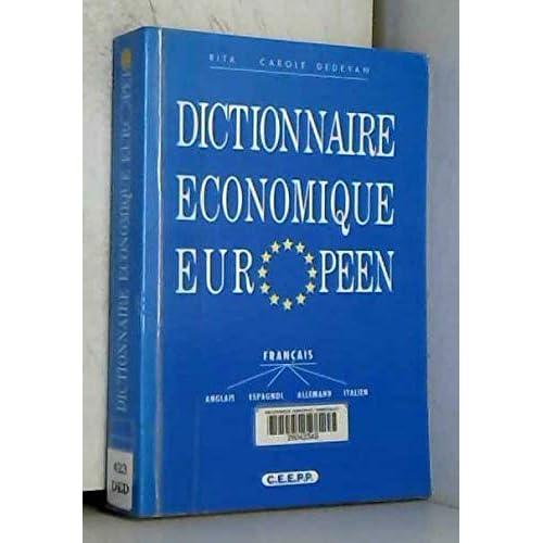 Le Dictionnaire économique européen: Français, anglais, espagnol, allemand, italien