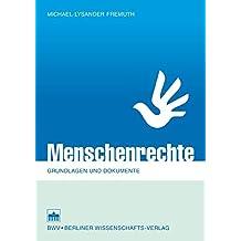Menschenrechte: Grundlagen und Dokumente