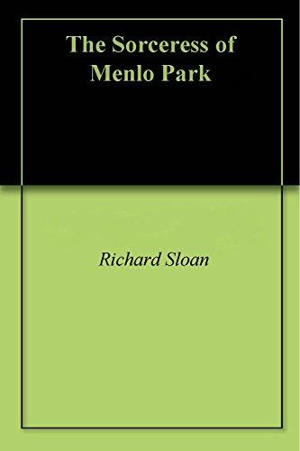 The Sorceress of Menlo Park: Forbidden Grapes (English Edition)