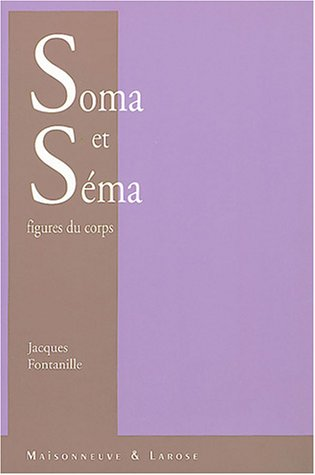 Soma et sema, figures du corps