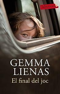 El final del joc par Gemma Lienas