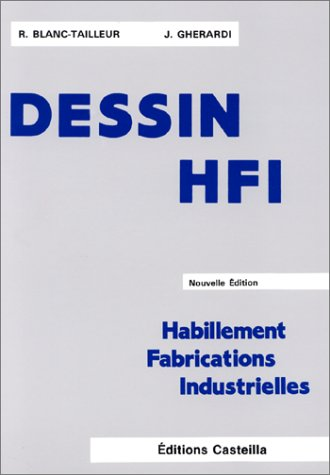 Dessin HFI : Habillement Fabrications Industrielles