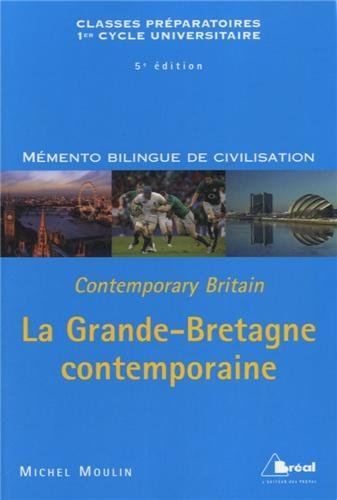 Grande-Bretagne Contemporaine (la) par Moulin Michel