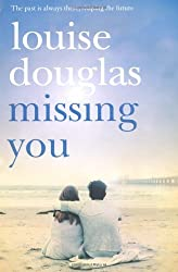 Missing You by Louise Douglas (2010-02-05)