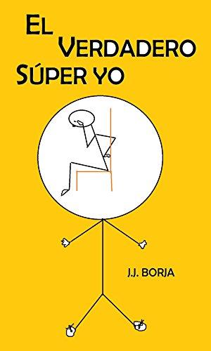 El VERDADERO SÚPER YO por J.J BORJA