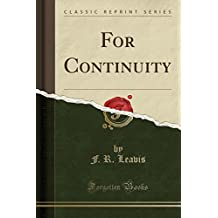 For Continuity (Classic Reprint)
