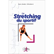 Le stretching du sportif. Edition 2000 (Sport pratique)