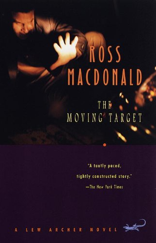 The Moving Target (Lew Archer Series Book 1) (English Edition) -