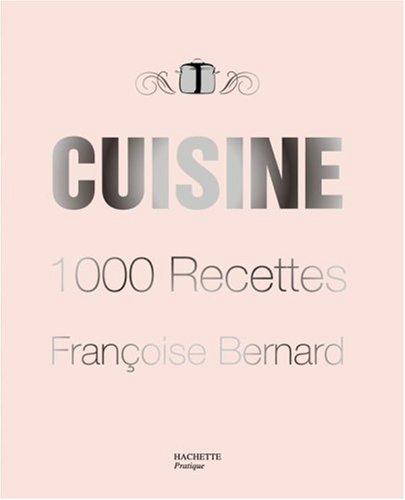 Cuisine : 1000 Recettes