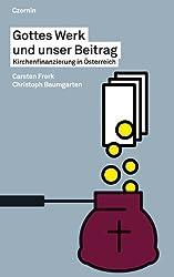 Gottes Werk und unser Beitrag: Kirchenfinanzierung in Österreich