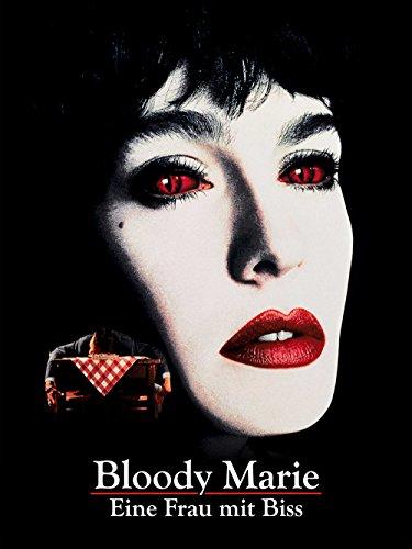 Bloody Marie - Eine Frau mit Biss