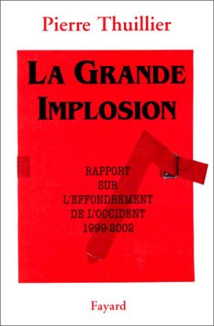 La grande implosion : Rapport sur l'...