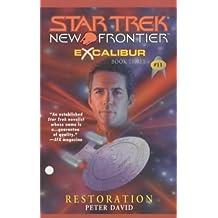 Excalibur: Restoration (Star Trek: New Frontier) by Peter David (2001-12-03)