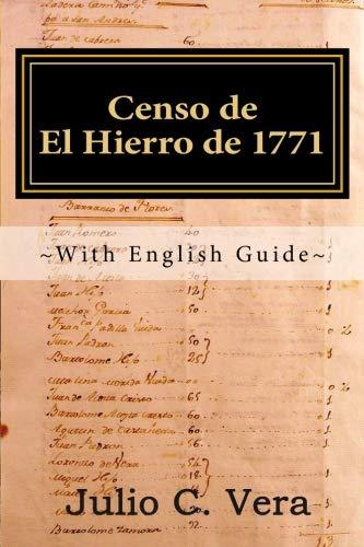 Censo de El Hierro de 1771: With English Guide por Julio C. Vera