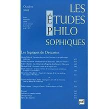 Les études philosophiques, N° 4, Octobre 2005 : Les logiques de Descartes