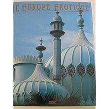 L'Europe exotique